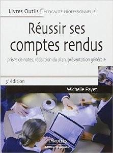 Réussir ses comptes rendus – Michelle FAYET – Éditions Eyrolles